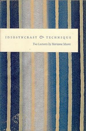 IDIOSYNCRACY & TECHNIQUE: MOORE, MARIANNE