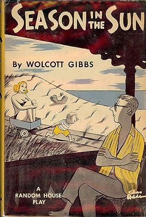 SEASON IN THE SUN: GIBBS, Wolcott