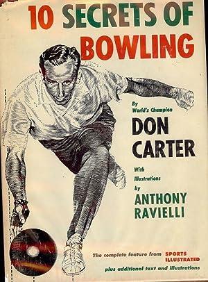 10 SECRETS OF BOWLING: CARTER, Don