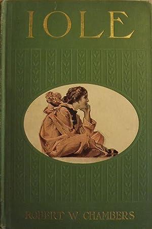 IOLE: CHAMBERS, Robert W.
