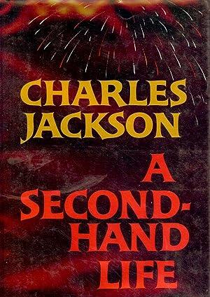 A SECOND-HAND LIFE: JACKSON, Charles