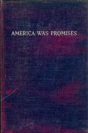 AMERICA WAS PROMISES: MACLEISH, Archibald