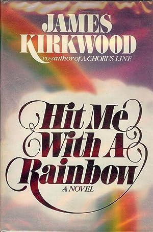 HIT ME WITH A RAINBOW: KIRKWOOD, JAMES