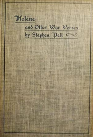 HELENE AND OTHER WAR VERSES: PELL, Stephen