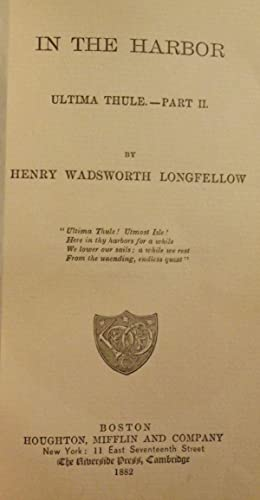 IN THE HARBOR: LONGFELLOW, HENRY WADSWORTH