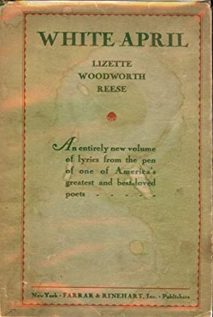 WHITE APRIL: REESE, LIZETTE WOODWORTH