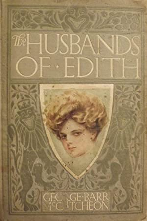 THE HUSBANDS OF EDITH: McCUTCHEON, George Barr
