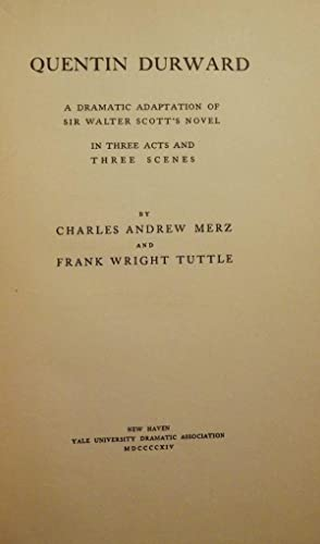 QUENTIN DURWARD: MERZ, Charles Andrew