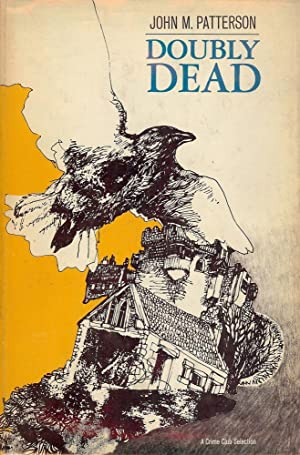DOUBLY DEAD: PATTERSON, John M.