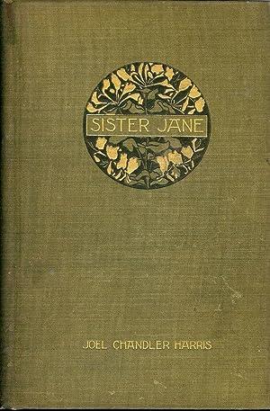 SISTER JANE: HARRIS, JOEL CHANDLER