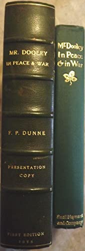 MR. DOOLEY IN PEACE AND IN WAR: DUNNE, FINLEY PETER