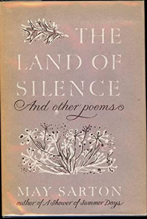 THE LAND OF SILENCE: SARTON, May