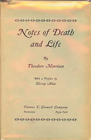 NOTES OF DEATH AND LIFE: MORRISON, Theodore