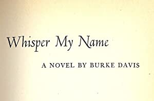 WHISPER MY NAME: DAVIS, Burke
