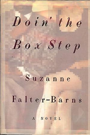 DOIN' THE BOX STEP: FALTER-BARNS, Suzanne