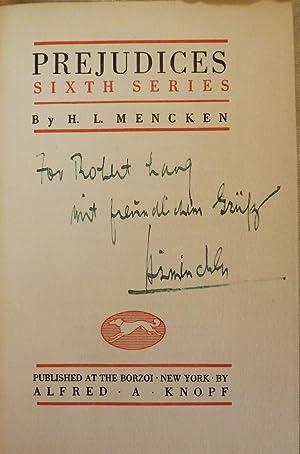 PREJUDICES: Sixth Series: MENCKEN, H.L.