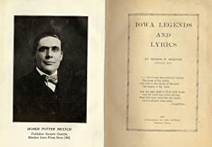 IOWA LEGENDS AND LYRICS: BRANCH, Homer P.