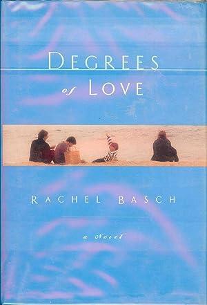 DEGREES OF LOVE: BASCH, Rachel