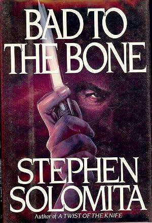BAD TO THE BONE: SOLOMITA, Stephen