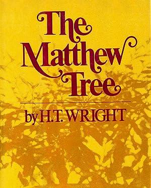 THE MATTHEW TREE: WRIGHT, H.T.