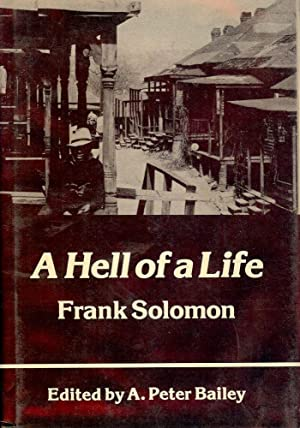 A HELL OF A LIFE: SOLOMON, Frank