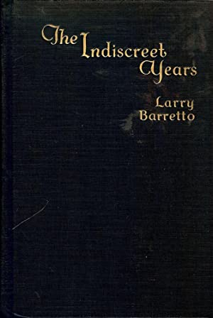THE INDISCREET YEARS: BARRETTO, Larry