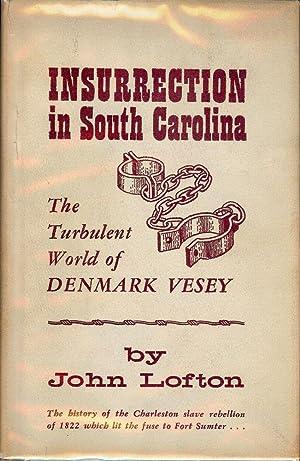 INSURRECTION IN SOUTH CAROLINA: LOFTON, John