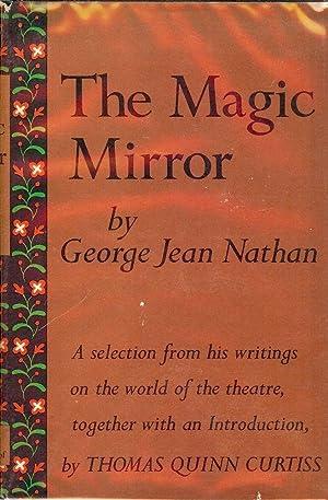 THE MAGIC MIRROR: NATHAN, George Jean