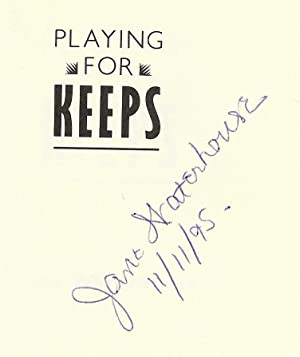 PLAYING FOR KEEPS: WATERHOUSE, Jane