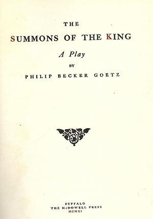 THE SUMMONS OF THE KING: GOETZ, Philip Becker