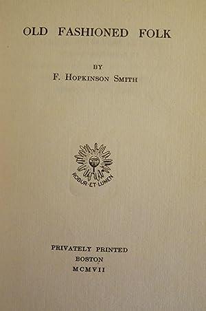 OLD FASHIONED FOLK: SMITH, F. Hopkinson
