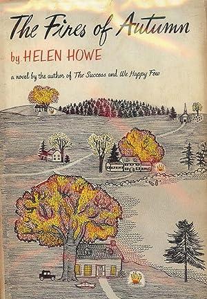 THE FIRES OF AUTUMN: HOWE, Helen