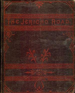 THE JERICHO ROAD; A STORY OF WESTERN LIFE: HOBBERTON, John
