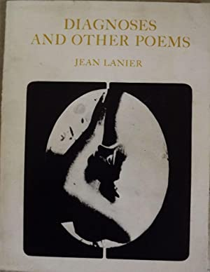 DIAGNOSES AND OTHER POEMS: LANIER, Jean