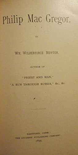 PHILIP MAC GREGOR: NEWTON, William Wilberforce