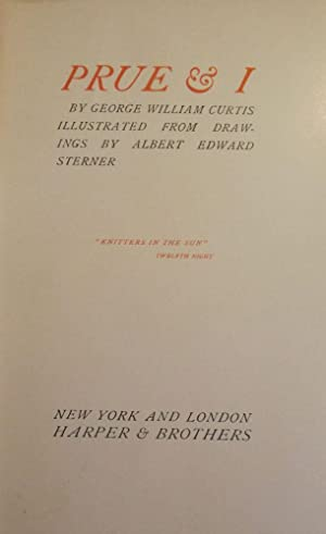 PRUE AND I.: CURTIS, George William