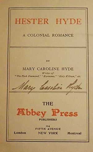 HESTER HYDE: A COLONIAL ROMANCE: HYDE, Mary Caroline