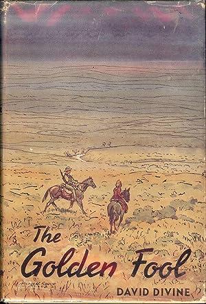 THE GOLDEN FOOL: DIVINE, DAVID