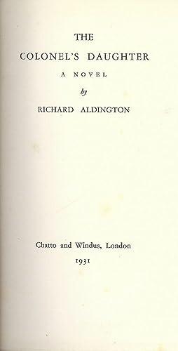 THE COLONEL'S DAUGHTER: ALDINGTON, RICHARD