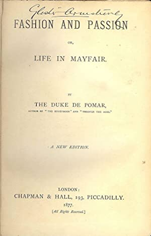 FASHION AND PASSION OR, LIFE IN MAYFAIR: DE POMAR, The Duke