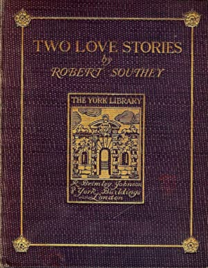 TWO LOVE STORIES: SOUTHEY, Robert