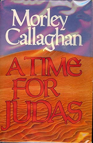 A TIME FOR JUDAS: CALLAGHAN, Morley