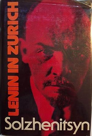 LENIN IN ZURICH: SOLZHENITSYN, ALEXANDER I.