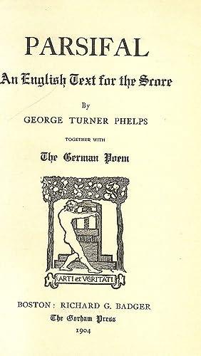 PARSIFAL: PHELPS, George Turner