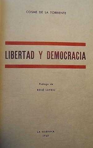 LIBERTAD Y DEMOCRACIA: DE LA TORRIENTE, Cosme