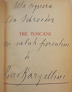 TRE TOSCANI: COLLODI FUCINI VAMBA: BARGELLINI, Piero