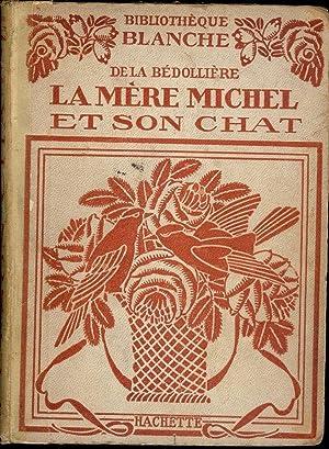 HISTORIE DE LA MERE MICHEL ET DE SON CHAT: DE LA BEDOLLIERE, Emile