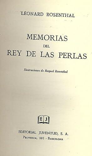 MEMORIAS DEL REY DE LAS PERLAS: ROSENTHAL, Leonard