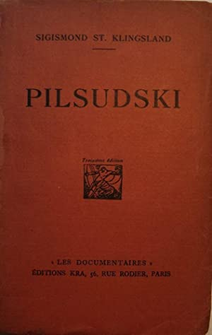 PILSUDSKI: ST. KLINGSLAND, Sigismond