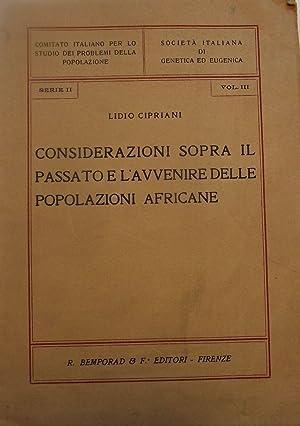 CONSIDERAZIONI SOPRA IL PASSATO E L'AVVENIRE DELLE POPOLAZIONI: CIPRIANI, Lidio